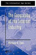 The geography of the Internet industry : venture capital, dot-coms, and local knowledge