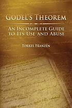 Gödel's theorem : an incomplete guide to its use and abuse