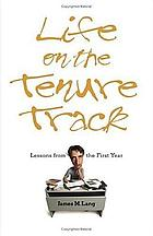 Life on the tenure track : lessons from the first year