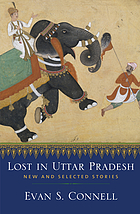 Lost in Uttar Pradesh : new and selected stories