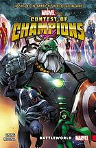 Contest of champions. 1, Battleworld