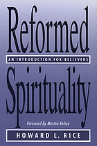 Reformed spirituality : an introduction for believers