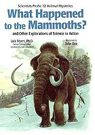 What happened to the mammoths? : and other explorations of science in action