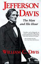Jefferson Davis : the man and his hour