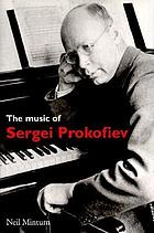 The music of Sergei Prokofiev