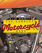 The complete motorcycle book : a consumer's guide