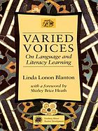 Varied Voices : On Language and Literacy Learning.