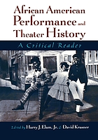 African-American performance and theater history : a critical reader