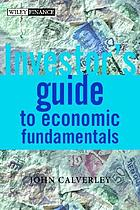The investor's guide to economic fundamentals