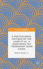A postcolonial critique of the Linde et al. v. Arab Bank, PLC