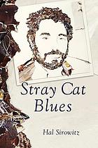 Stray cat blues