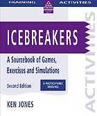 Icebreakers : a sourcebook of games, exercises and simulations