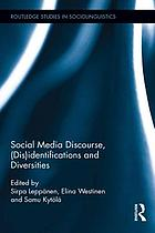 Social Media Discourse, (Dis)identifications and Diversities.