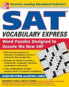 SAT vocabulary express word puzzles designed to decode the new SAT