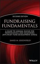 Fundraising fundamentals : a guide to annual giving for professionals and volunteers