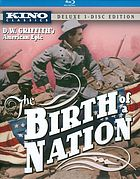 The birth of a nation : D.W. Griffith's American epic
