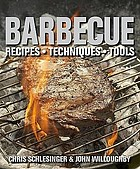 Barbecue : recipes, techniques, tools