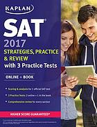 SAT® 2017 : strategies, practice & review : with 3 practice tests.