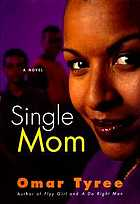 Single mom : a novel