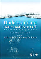 Understanding health and social care : an introductory reader