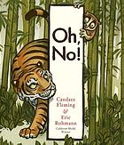 Cover of Oh, No! by Candace Fleming. Pictures by Eric Rohmann