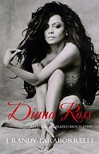 Diana Ross : the unauthorized biography