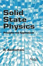 Solid state physics : principles and applications
