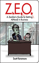 Z.E.O. : how to get a(head) in business
