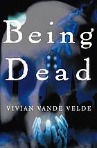Being dead : stories