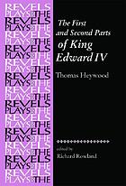 The first and second parts of King Edward IV