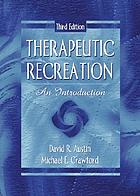 Therapeutic recreation : an introduction
