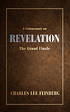 A commentary on Revelation : the grand finale