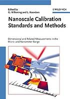 Nanoscale calibration standards and methods : dimensional and related measurements in the micro- and nanometer range