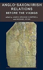 Anglo-Saxon-Irish relations before the Vikings