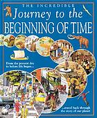 The incredible journey to the beginning of time