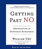 Getting past no : [negotiating with difficult people]