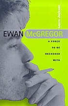 Ewan McGregor : a force to be reckoned with
