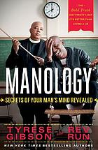 Manology : secrets of your man's mind revealed