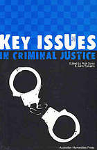 Key issues in criminal justice