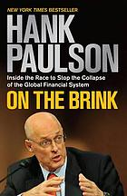 On the brink : inside the race to stop the collapse of the global financial system