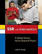 SSR with Intervention : a school library action research project