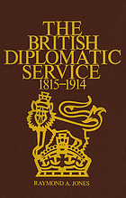 The British diplomatic service, 1815-1914
