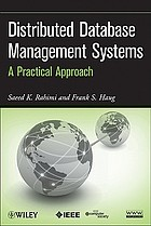 Distributed database management systems : a practical approach