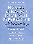 Human behavior in global perspective : an introduction to cross-cultural psychology