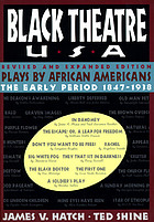 Black theatre USA / 1. The early period, 1847-1938.