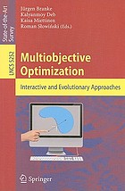 Multiobjective optimization : interactive and evolutionary approaches