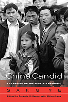 China candid : the people on the People's Republic