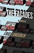 The facades : a novel