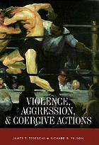 Violence, aggression & coercive actions