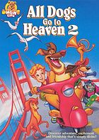 All dogs go to heaven : All dogs go to heaven 2.